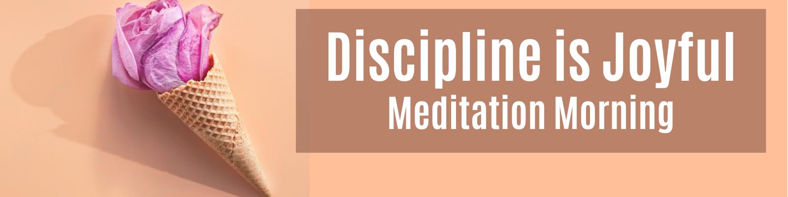 Discipline is Joyful