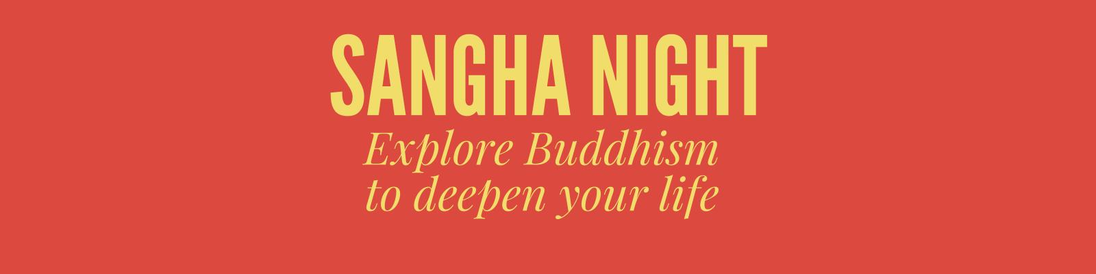 Sangha Night